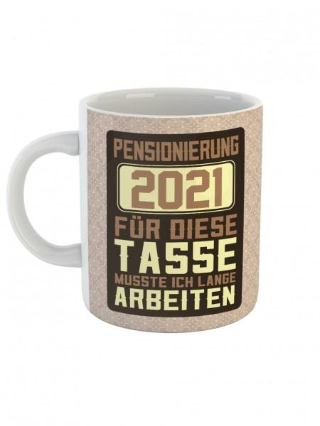 clothinx Pensionierung 2021 Tasse Mit Spruch Ideal Für Die Verabschiedung In Den Ruhestand und die P