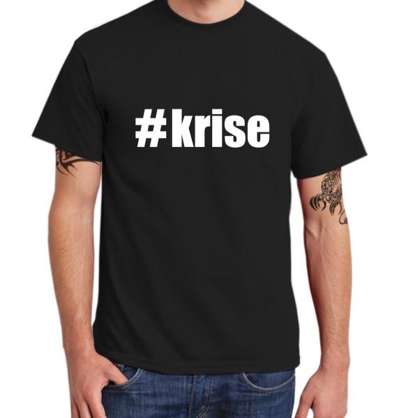 ::: #KRISE ::: T-Shirt Herren