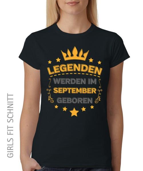 -- Legenden werden im September geboren -- Girls T-Shirt auch im Unisex Schnitt