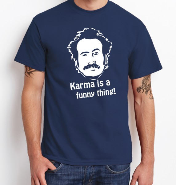 -- Karma is a funny thing -- Boys T-Shirt