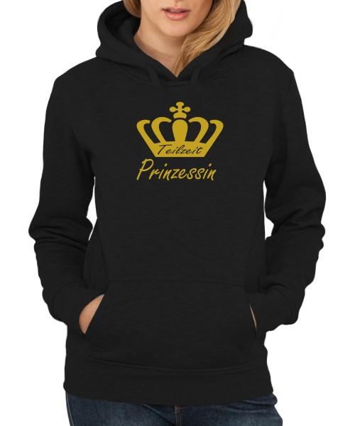 -- Teilzeit Prinzessin -- Girls Kapuzenpullover, Motiv Gold