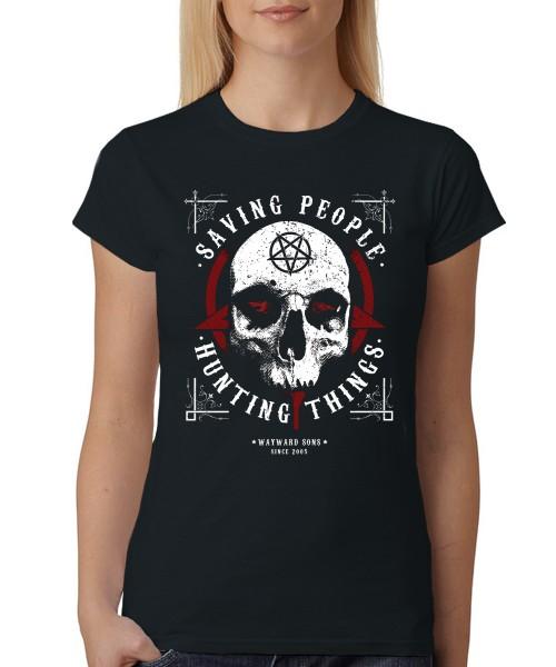 -- Saving People and Hunting Things -- Girls T-Shirt