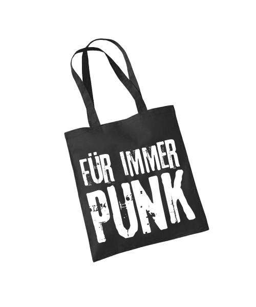 -- Für immer Punk -- Baumwolltasche
