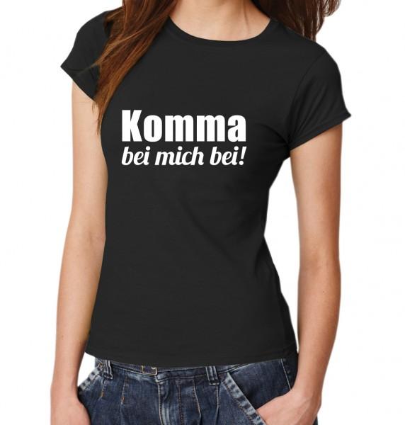 ::: KOMMA BEI MICH BEI ::: T-Shirt Damen