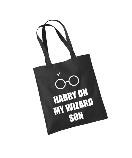 -- Harry On My Wizard Son -- Baumwolltasche