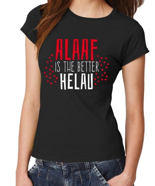 Alaaf_is_the_better_Helau_Schwarz_Girl_Shirt.jpg