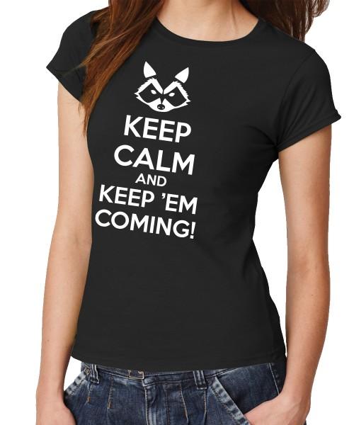 -- Keep calm and keep'em coming! -- Girls T-Shirt