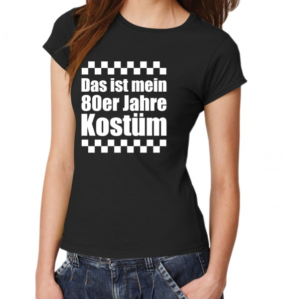 ::: DAS IST MEIN 80ER JAHRE KOSTÜM ::: T-Shirt Damen