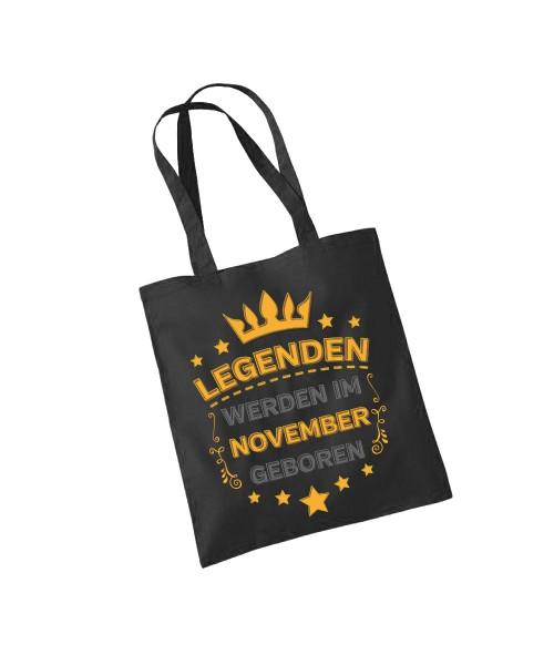 -- Legenden werden im November geboren -- Baumwolltasche